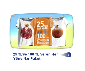 Turkcell 25 TL'ye 100 TL Veren Her Yöne Nar Paketi