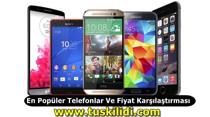 En Popüler Telefonlar Ve Fiyat Karşılaştırması